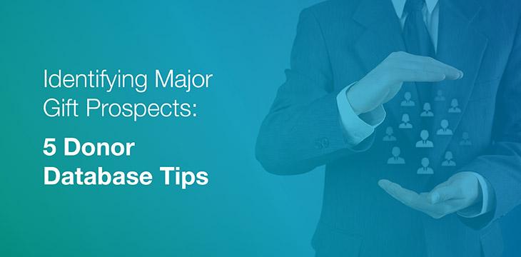 Major gift database tips