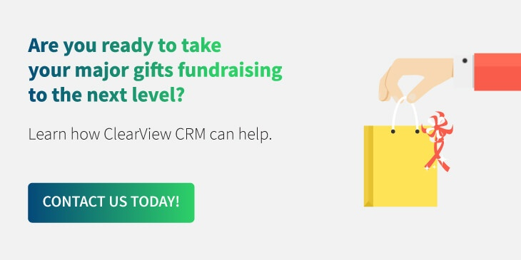 Let ClearView CRM take your major gifts fundraising strategy to the next level by contacting us today!
